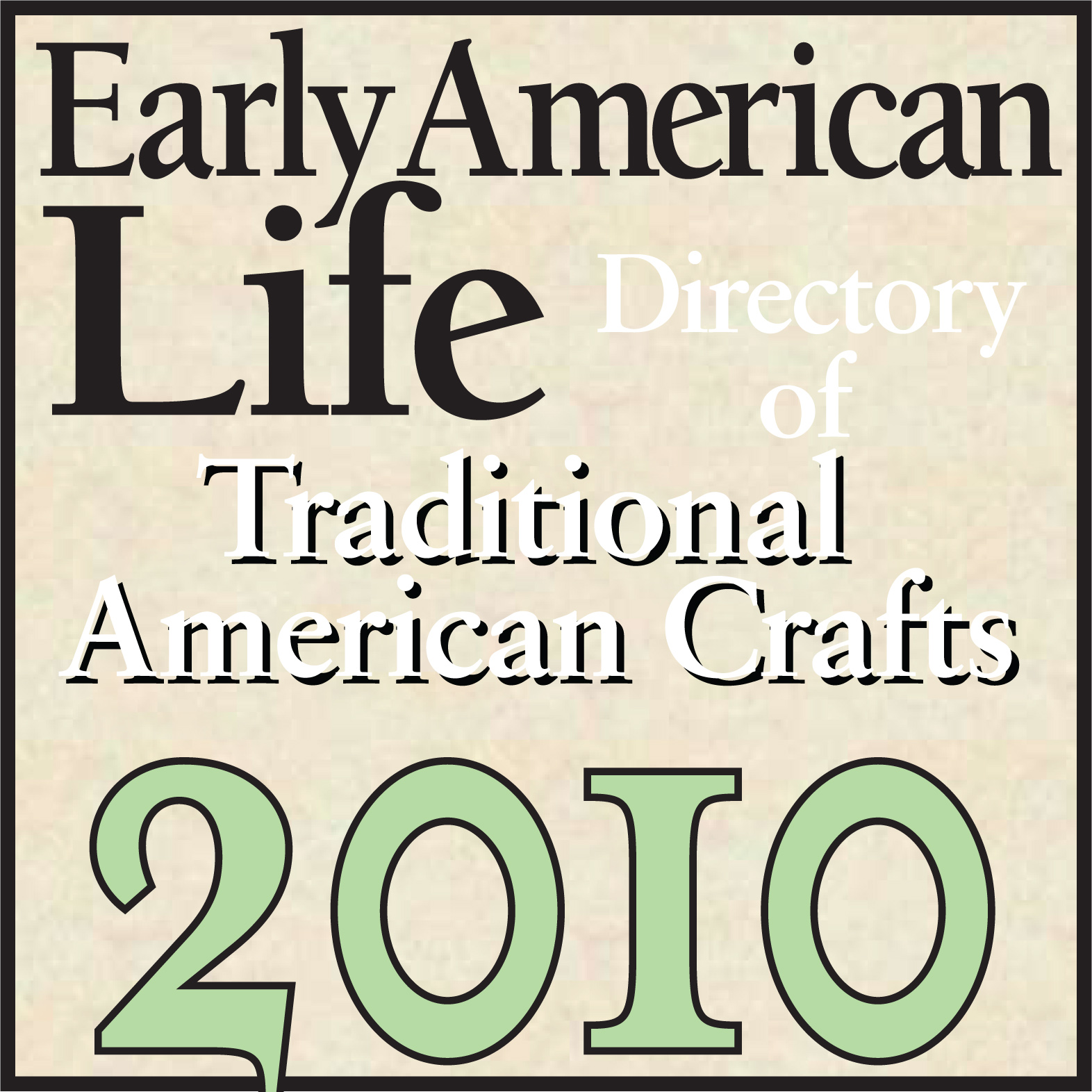 Early American Life Traditional American Crafts logo 2010